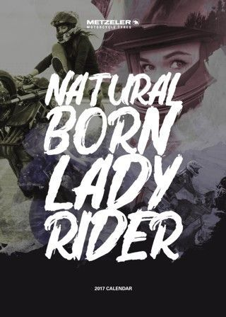 Svelato il Calendario METZELER 2017 un tributo alle donne motocicliste lungo 12 mesi