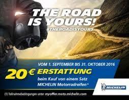 20 € Tankgutschein oder Geldüberweisung - The road is yours Michelin Motorradreifen Aktion